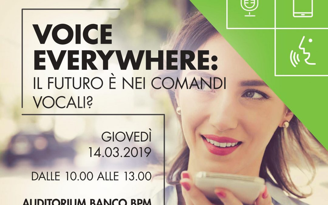 "Milano Digital Week 2019. Loquis a ""Voice Everywhere: il futuro è nei comandi vocali?"""
