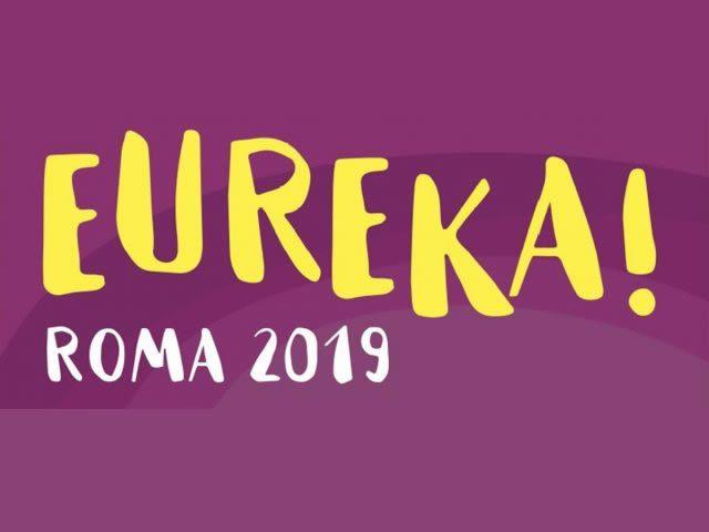 La cultura scientifica a Roma. Scopri tutti gli eventi di EUREKA! ROMA 2019