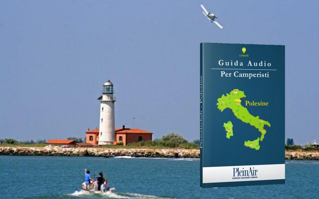 Le Guide Audio per Camperisti: PleinAir arriva su Loquis